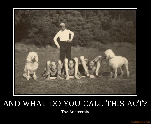 and-what-do-you-call-this-act-a-man-walks-into-a-talent-agen-demotivational-poster-1259286323
